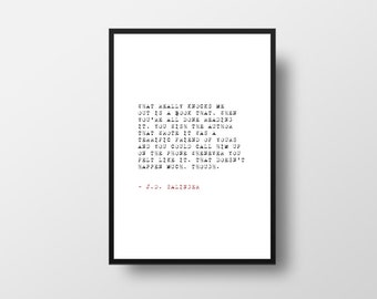 J D Salinger, The Catcher in the Rye, Book Quote, Black and White,  Wall Art,  Minimalist, Paper Gift, Posters, Quotes, Book Quotes