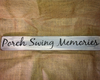 Porch Swing Memories 24 inch sign