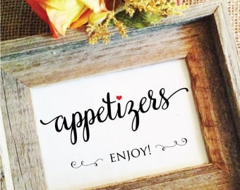 Red Heart- Appetizers Sign Enjoy! Sign (Lovely) (Frame NOT included)