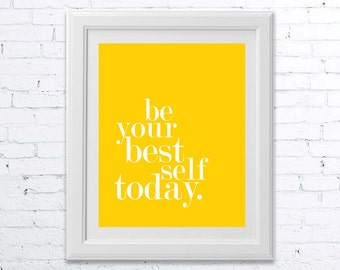 Be Your Best Self Today
