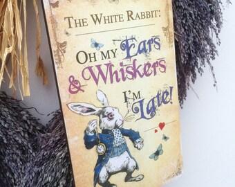Alice in Wonderland Decoration White Rabbit Hanging Wooden Plaque Decoration I'm late quote