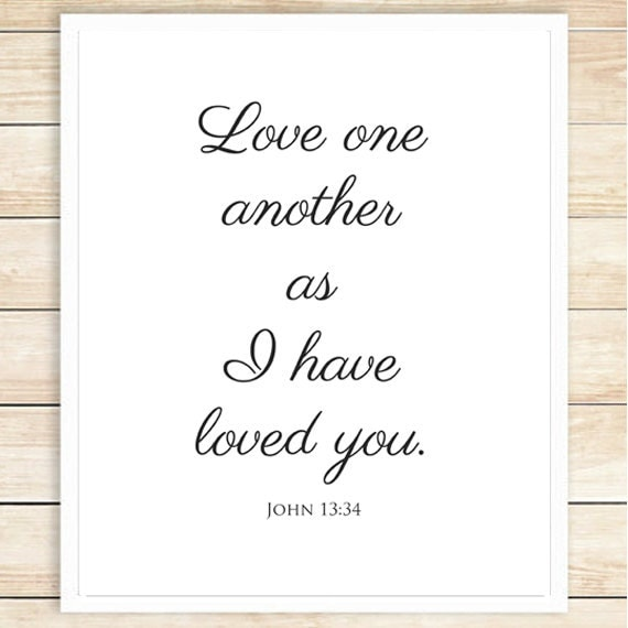 Items Similar To Love One Another Print Typography Poster Black And White ScriptureMarriage