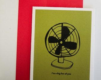 I'm a big fan of you Greeting Card