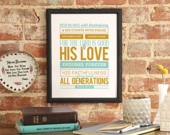 """Bible Verse Art Scripture Typography print Bible """"Enter his gates with thanksgiving and his courts with praise..."""" Psalm 100:4-5"""