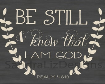 Be Still & Know That I Am God Psalm 46:10 Chalkboard printable