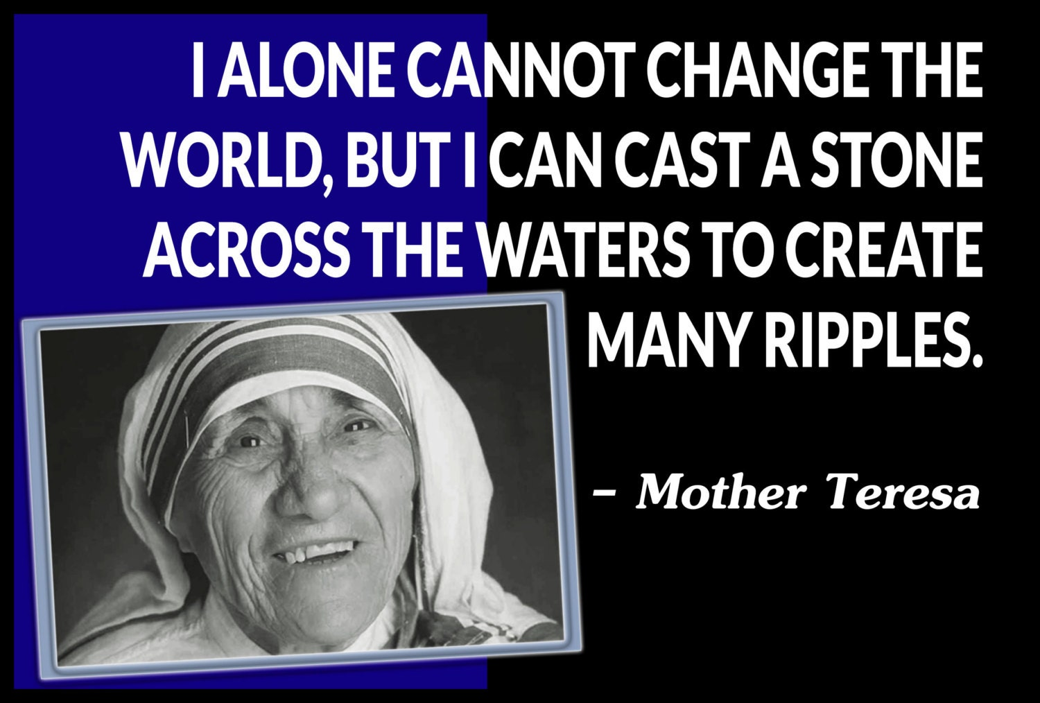 Mother Teresa Quote 24 X 36 Poster On Ultra Board