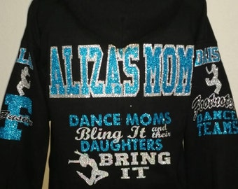 Dance Mom Custom Blinged Hoodie