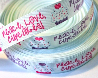 7/8 inch Peace, Love, Cupcakes on White Printed Grosgrain Ribbon