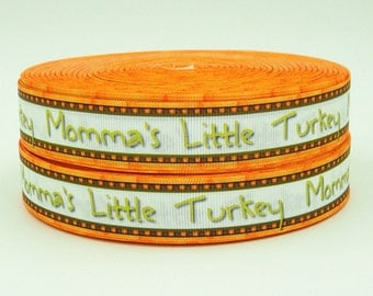7/8 inch - thanksgiving - MOMMY'S LITTLE TURKEY - Printed Grosgrain Ribbon