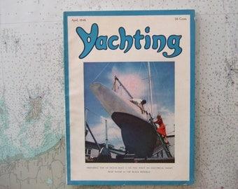 Yachting Magazine ~ April, 1946