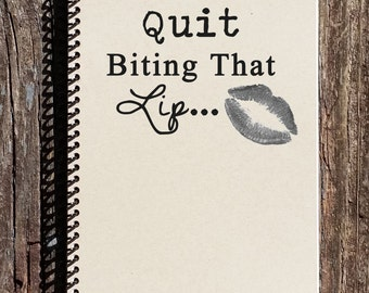 50 Shades of Grey Inspired Notebook - Journal - Notebook - Quit Biting That Lip