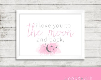 Printable Art - I love you to the Moon and Back