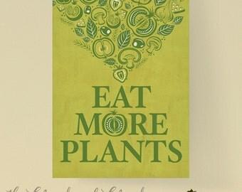 Eat more plants, Digital Download, kitchen printable quote.