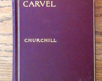 "Winston Churchill "" Richard Carvel "" 1903 Hardback"