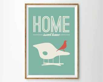 Inspirational quote print poster, mid century poster, retro poster, happy art, Chair Poster, home sweet home, poster