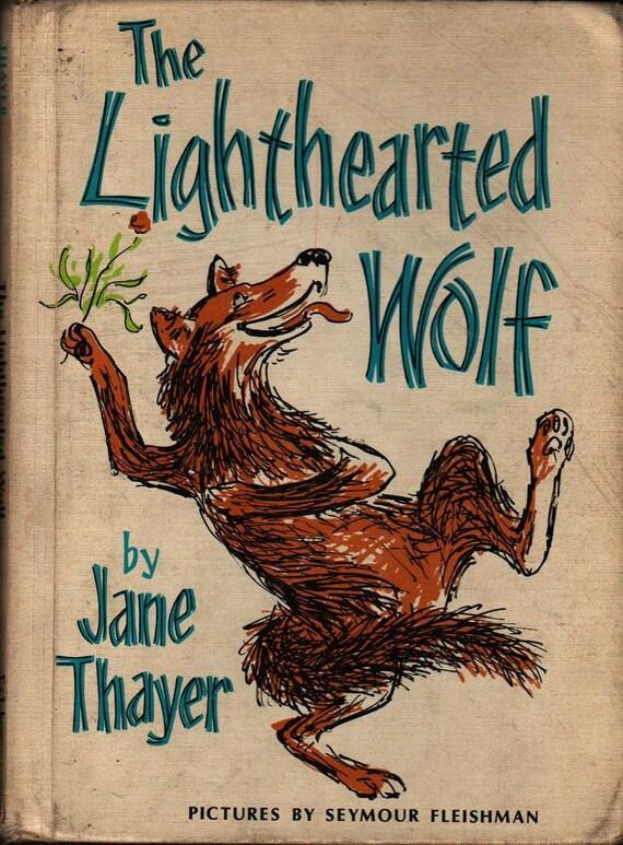 The Lighthearted Wolf - Jane Thayer - Seymour Fleishman - 1966 - Vintage Kids Book
