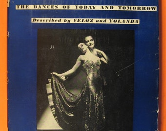 Tango and Rumba:  The Dances of Today and Tomorrow by Frank and Yolanda Veloz