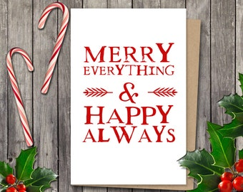 Christmas card - Instant download  - 5x7 printable holiday card - Merry everything and happy always