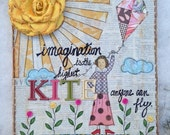 Imagination is the highest Kite -  Original Mixed Media Canvas - READY TO SHIP