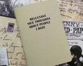 Pocket Notebook- Reluctant Nice Thoughts About People I Hate