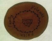 Saltbox House Penny Rug, wool blend felt, hand embroidered - Faith, Family, Friends