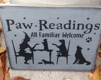 Paw readings dog puppies witch Primitive Wicca Wood SIgn Halloween Fall