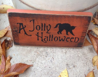 READY TO SHIP Jolly Halloween Handpainted Primitive Wood Sign Wiccan Fall Decor Plaque Witchy