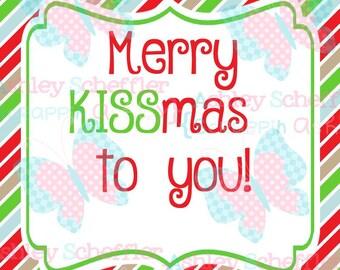 Merry Kissmas to you tags. Merry Kissmas.Candy Tag. Gift Tag. Printable. Favor Tag. Square Tag. Printable Tag. Instant Download. PDF File