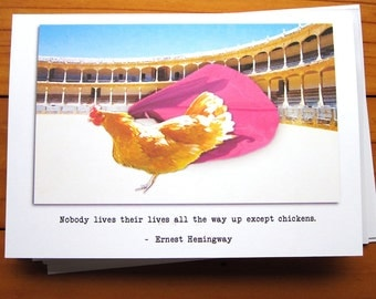 Literary Chicken Greeting Card - Ernest Hemingway; Life Lived