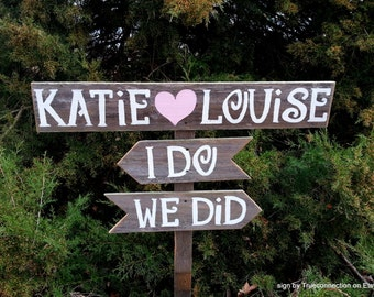 I do sign, I do we did Sign, Wedding Signs, Custom Personalized Signs, Rustic Wooden Wedding Sign, Rustic Wedding Signage Trueconnection
