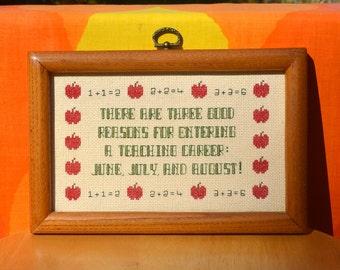 vintage 80s cross stitch TEACHER because summer june july august framed art wall hanging needlepoint