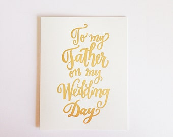 To My Father on My Wedding Day ~ Greeting Card