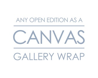 Canvas Print - Any Photograph in My Shop as a Large Wrapped Canvas, Ready to Hang Large Wall Art