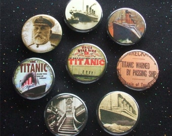 "Titanic 1.25"" Magnets or Pinback Buttons - Set of 8"