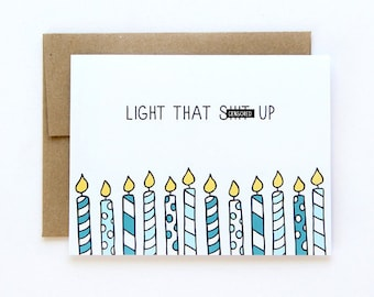 Birthday Card - Birthday Candles - Light that Sh-t Up - Mature