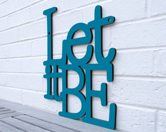 Let it Be sign quote lyric (beatles, annunciation paul mccartney)