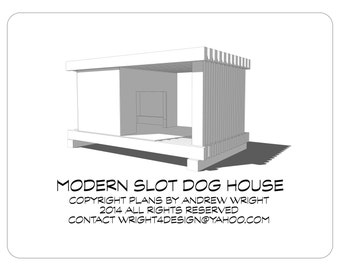 Large Modern Slot Design Dog House Plans - FREE Internet delivery