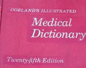 Dorland's Illustrated Medical Dictionary - 1974 - 25th Edition - Soft cover