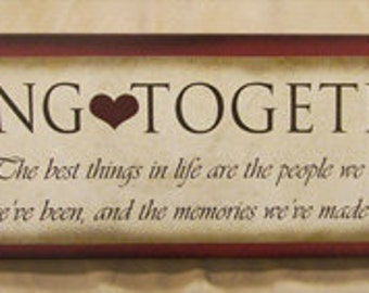 Being Together wood sign by Laurie Sherrell-Maurey