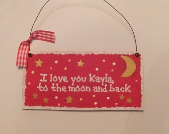 I Love You to the Moon and Back Wall Hanging - Personalized