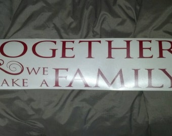 Custom Together we make a Family vinyl lettering 22.5 x 5