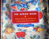 The Apron Book-Making, Wearing and Sharing