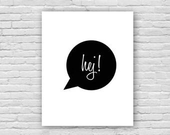 Hej! Script Art Print, Swedish Art Print, Children's Art, Nursery Art Poster, Instant Download