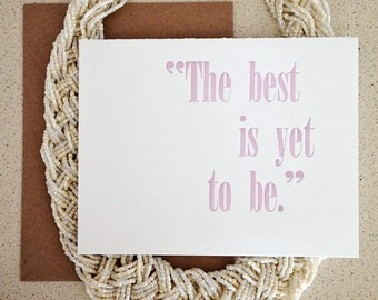 SALE! The Best is Yet to Be letterpress card