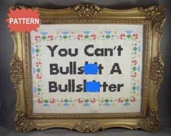 PDF/JPEG You Can't Bullsh-t A Bullsh-tter (Pattern)
