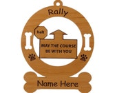 Rally - May The Course Be With You Personalized Wood Dog Sport Ornament