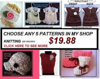 KNITTING PATTERNS - You PICK 5 - Baby Knitting Patterns, Scarf Knitting Patterns, Knit Hat Patterns, Slippers, Baby Dress, purse, headbands