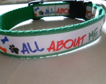 All About Me Dog or Puppy Collar/Boy Dog Collar/Girl Dog Collar/ 1 inch/ Adjustable/Cute Collar