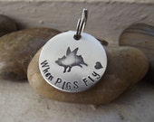 When Pigs fly aluminum keychain