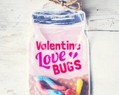 Download Printable Valentine candy gift DIY mason jar for gummy worms, beetle toys, spider, candy, rings classroom valentines girl funny